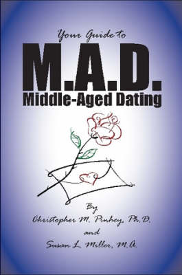 M.A.D.: A Guide to Middle-aged Dating