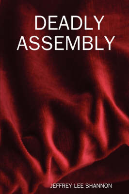 Deadly Assembly