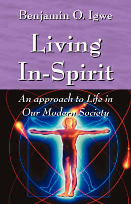 Living In-Spirit: An Approach to Life in Our Modern Society