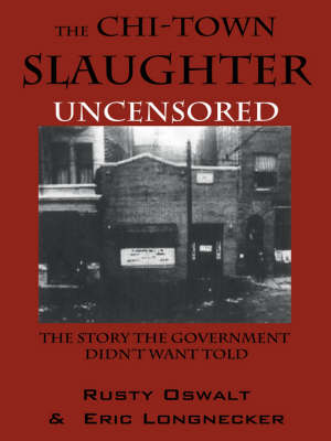 Chi-Town Slaughter' Uncensored