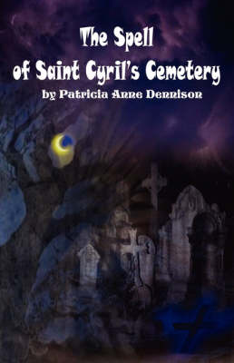 The Spell of Saint Cyril's Cemetery