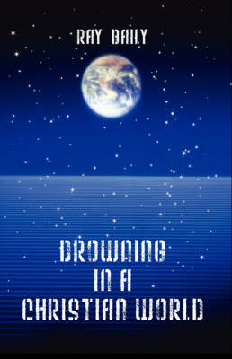 Drowning in a Christian World
