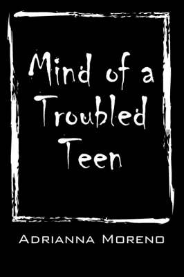 Mind of a Troubled Teen