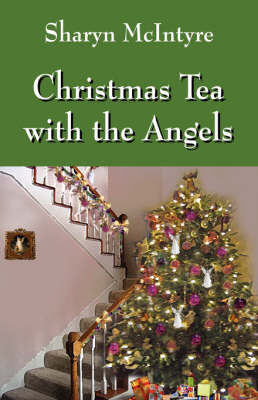Christmas Tea with the Angels