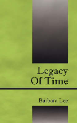 Legacy of Time