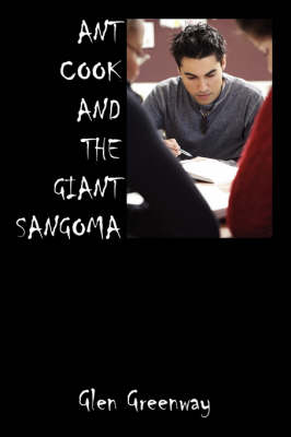 Ant Cook and the Giant Sangoma