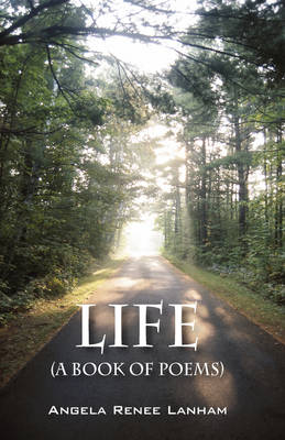 Life (a Book of Poems)
