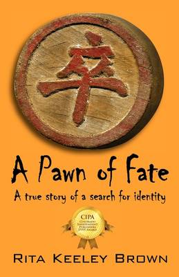 A Pawn of Fate: A True Story of a Search for Identity