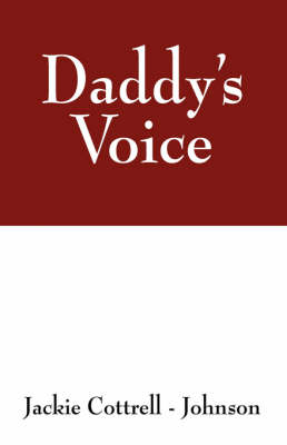 Daddy's Voice