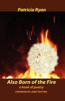 Also Born of the Fire