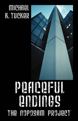 Peaceful Endings: The Noposam Project