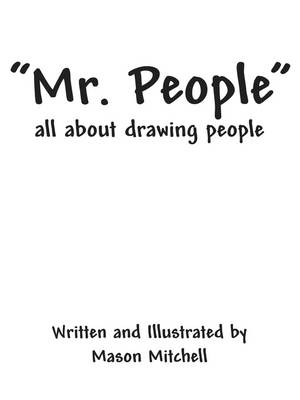 Mr. People: All about Drawing People