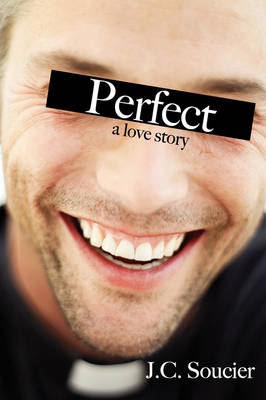 Perfect: A Love Story