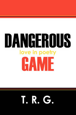 Dangerous Game: Love in Poetry