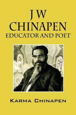 J W Chinapen: Educator and Poet