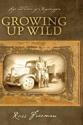 Life and Times of a Ragamuffin: Growing Up Wild
