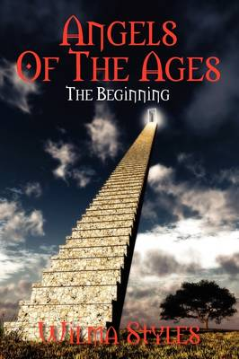 Angels of the Ages: The Beginning