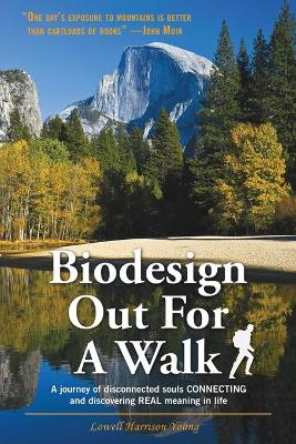 Biodesign Out for a Walk