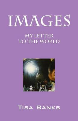 Images: My Letter to the World