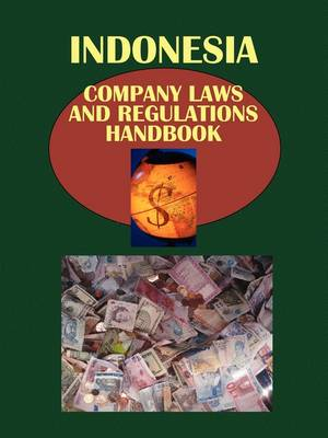 Indonesia Company Laws and Regulationshandbook