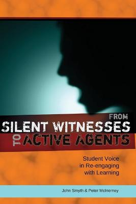 From Silent Witnesses to Active Agents: Student Voice in Re-engaging with Learning