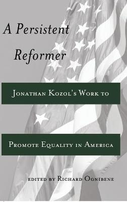 A Persistent Reformer: Jonathan Kozol's Work to Promote Equality in America