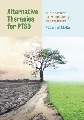 Alternative Therapies for PTSD: The Science of Mind-Body Treatments