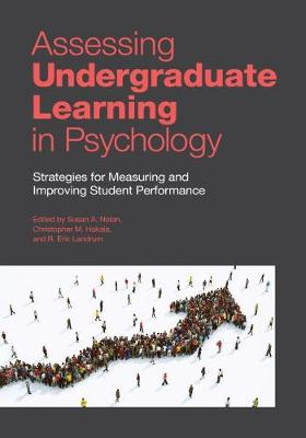 Assessing Undergraduate Learning in Psychology: Individual, Institutional, and International Approaches