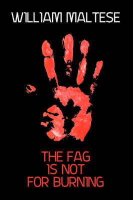 The Fag Is Not For Burning