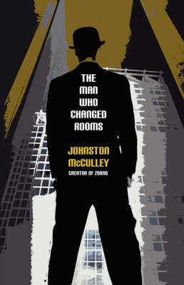 The Man Who Changed Rooms