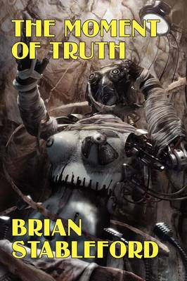 The Moment of Truth: A Novel of the Future