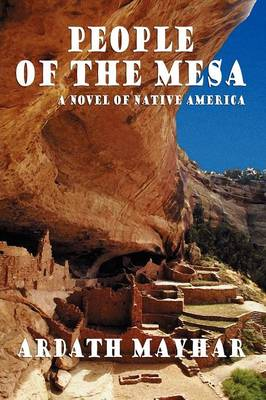 People of the Mesa: A Novel of Native America