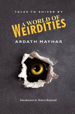 A World of Weirdities: Tales to Shiver By