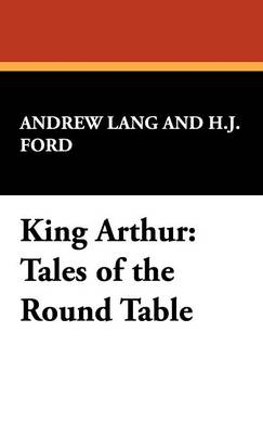 King Arthur: Tales of the Round Table