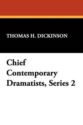 Chief Contemporary Dramatists, Series 2