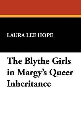 The Blythe Girls in Margy's Queer Inheritance