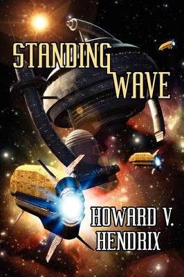 Standing Wave: A Science Fiction Novel