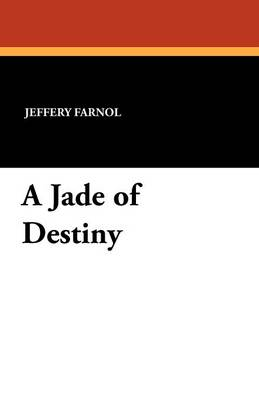 A Jade of Destiny