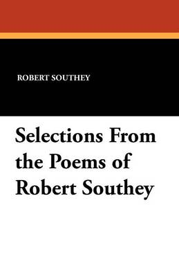 Selections from the Poems of Robert Southey