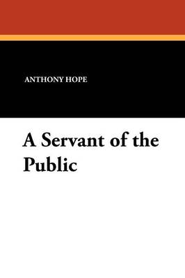 A Servant of the Public