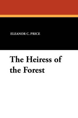 The Heiress of the Forest