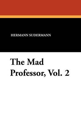 The Mad Professor, Vol. 2