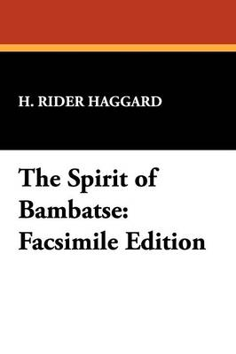 The Spirit of Bambatse: Facsimile Edition