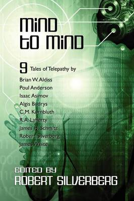 Mind to Mind: Science Fiction Stories by Isaac Asimov, Poul Anderson, James White, and More!