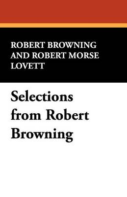 Selections from Robert Browning
