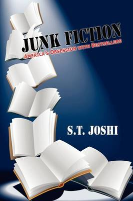 Junk Fiction: America's Obsession with Bestsellers