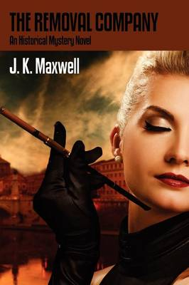 The Removal Company: An Historical Mystery Novel