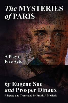 The Mysteries of Paris: A Play in Five Acts