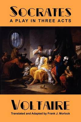 Socrates: A Play in Three Acts