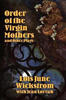 Order of the Virgin Mothers and Other Plays